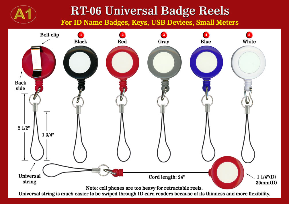 Universal reels or universal retractable reels come with cellular phone style of universal strings.